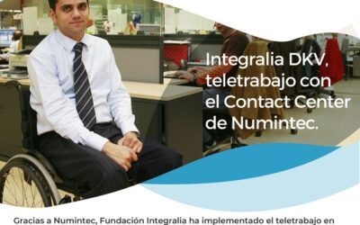 Integralia DKV. Teletrabajo con el Contact Center de Numintec