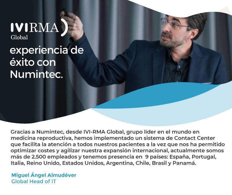 IVIRMA Global | Experiencia de éxito con Numintec