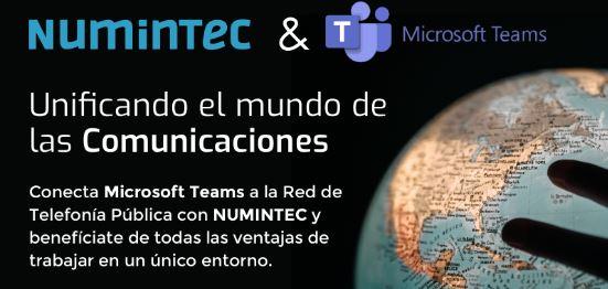 Numintec y Microsoft Teams, unificando el mundo de las comunicaciones